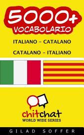 5000+ Italiano - Catalano Catalano - Italiano Vocabolario