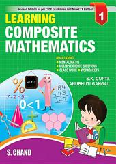 Learning Composite Mathematics -1