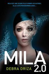 Mila 2.0: Volume1