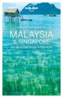 Lonely Planet Best of Malaysia   Singapore PDF