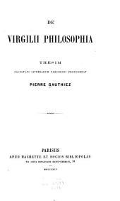 De Virgilii philosophia ...