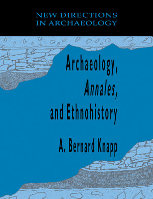 Archaeology  Annales  and Ethnohistory