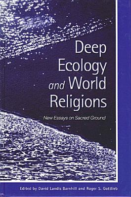 Deep Ecology and World Religions PDF