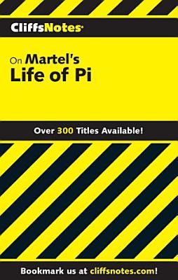 CliffsNotes on Martel   s Life of Pi PDF