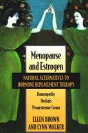 Menopause and Estrogen
