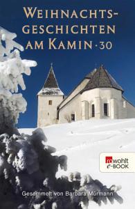 Weihnachtsgeschichten am Kamin 30 PDF