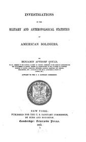 Investigations in the Military and Anthropological Statistics of American Soldiers: Volume 2