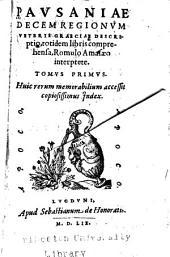Decem regionum veteris Graeciae descriptio: totidem libris comprehensa, Volume 1