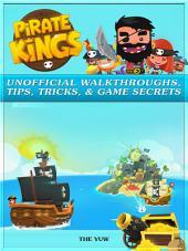 Pirate Kings Unofficial Walkthroughs, Tips, Tricks, & Game Secrets