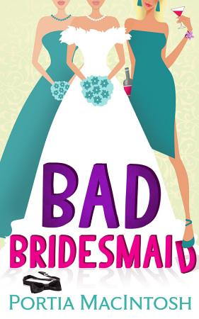 Bad Bridesmaid PDF