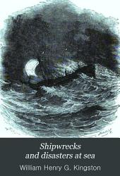 Shipwrecks and disasters at sea
