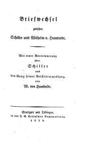 Briefwechsel zwischen Schiller und Wilhelm v. Humboldt