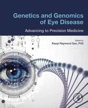 Genetics and Genomics of Eye Disease