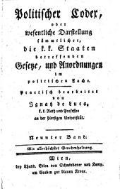 Politischer Codex, oder wesentliche Darstellung sämmtlicher, die k. k. Staaten betreffenden, Gesetze und Anordnungen im politischen Fache: See - Ste, Band 9