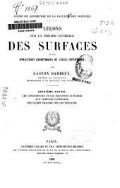 Leçons sur la theorie générale des surfaces et les applications géométriques du calcul infinitésimal: les congruences et les équations lineaires aux dérivées partielles, des lignes tracées sur les surfaces, Partie2