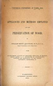 Appliances and Methods Employed for the Preservation of Wood