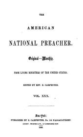American National Preacher: Or Original Monthly Sermons from Living Ministers of the United States, Volumes 30-31