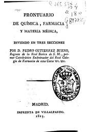 Prontuario de química, farmacia y materia médica: dividido en tres secciones