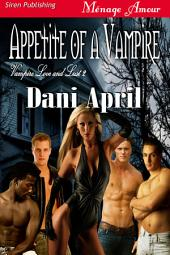 Appetite of a Vampire [Vampire Love and Lust 2]