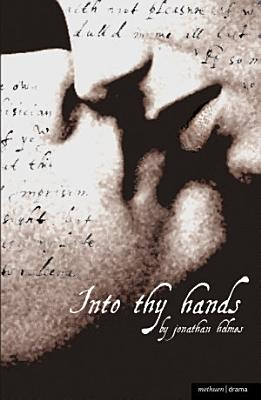 Into Thy Hands PDF