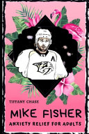 Mike Fisher Anxiety Relief for Adults