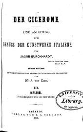 Der Cicerone: eine Anleitung zum Genuss der Kunstwerke italiens, Band 3