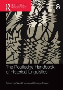 The Routledge Handbook of Historical Linguistics PDF