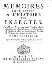 Memoires pour servir à l'histoire des insectes: Histoire des gallinsectes, des progallinsectes, & des mouches à deux aîles, Volume4