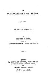 The schoolmaster of Alton, by Kenner Deene: Volume 1