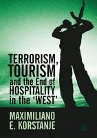 Terrorism  Tourism and the End of Hospitality in the  West  PDF