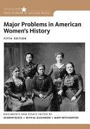 Major Problems in American Women s History PDF