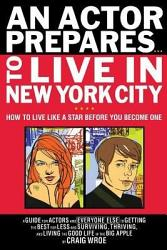 An Actor Prepares-- to Live in New York City