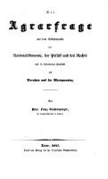 Die Agrarfrage aus dem Gesichtspunkte der National  konomie  der Politik und des Rechts und in besonderen Hinblicke auf Preu  en und die Rheinprovinz PDF