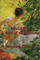 Maggie: A Girl of the Street