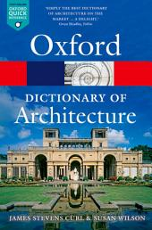 The Oxford Dictionary of Architecture: Edition 3