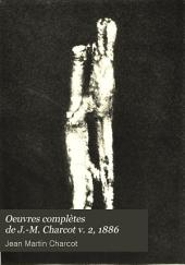 Oeuvres complètes de J.-M. Charcot: Volume2