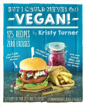But I Could Never Go Vegan  PDF