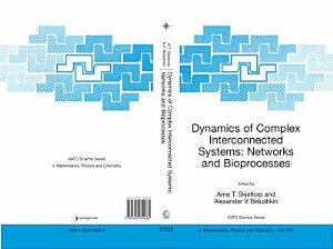 Dynamics Of Complex Interconnected Systems  Networks And Bioprocesses