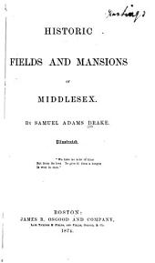 Historic Fields and Mansions of Middlesex