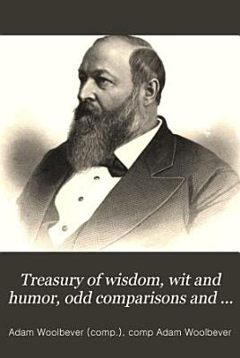Treasury of Wisdom  Wit and Humor  Odd Comparisons and Proverbs