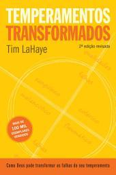 Temperamentos transformados: 2a edição, Edição 2