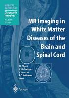 MR Imaging in White Matter Diseases of the Brain and Spinal Cord PDF