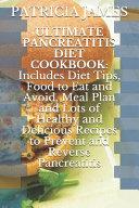 Ultimate Pancreatitis Diet Cookbook