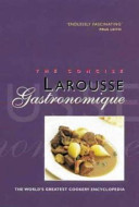 The Concise Larousse Gastronomique Book