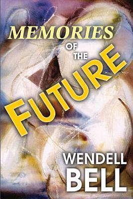 Memories of the Future PDF