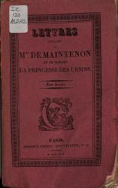 Lettres inédites de Mme de Maintenon et de Mme la princesse des Ursins ...