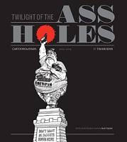 Twilight of the Assholes PDF