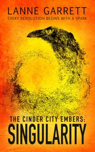 The Cinder City Embers  Singularity Book