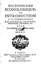 Dictionnaire iconologique ou introduction a la connoissance des peintures, sculptures, medailles, estampes