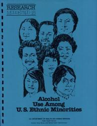 Alcohol Use Among U  S  Ethnic Minorities PDF